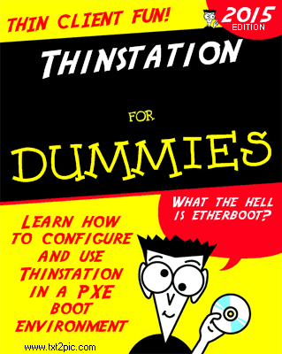 Cover of the Dummies Book Creator:  Thinstation thinstation THINSTATION